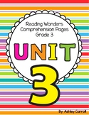 Reading Wonders Unit 3 Comprehension Pages Grade 3