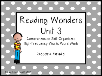 Reading Wonders Unit 3 High-Frequency Words Word Work and Comprehension