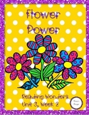 Reading Wonders Unit 3, Week 2: FLOWER POWER
