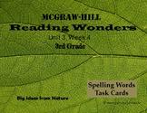 Reading Wonders Unit 3 Week 4 Spelling Task Cards