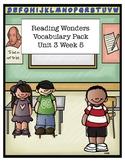 Reading Wonders Unit 3 Week 5 Vocabulary Pack
