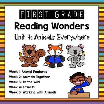 Reading Wonders Unit 4: Animals Everywhere