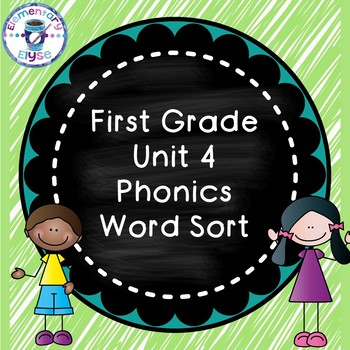 Unit 4 Phonics Word Sort