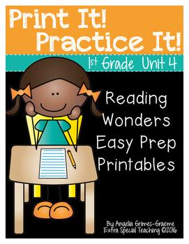 Reading Wonders Unit 4 Print It! Practice It!