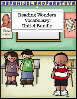 Reading Wonders Unit 4 Vocabulary Bundle