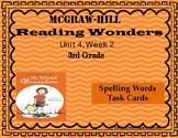 Reading Wonders Unit 4 Week 2 Spelling Task Cards