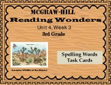 Reading Wonders Unit 4 Week 3 Spelling Task Cards
