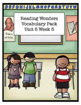Reading Wonders Unit 4 Week 5 Vocabulary Pack