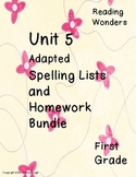 Reading Wonders Unit 5 Adapted Spelling Lists and Homework Bundle