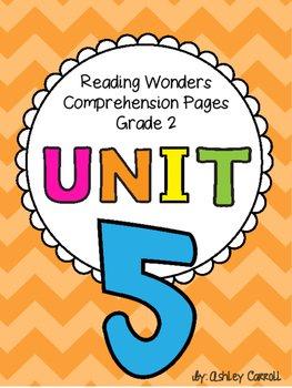 Reading Wonders Unit 5 Comprehension Pages Grade 2