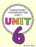 Reading Wonders Unit 6 Comprehension Pages Grade 2