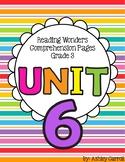 Reading Wonders Unit 6 Comprehension Pages Grade 3