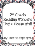 Reading Wonders Unit 6 Focus Wall