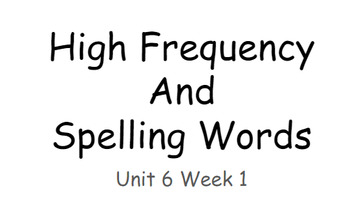 Reading Wonders Unit 6 High Frequency and Spelling Words Fitness