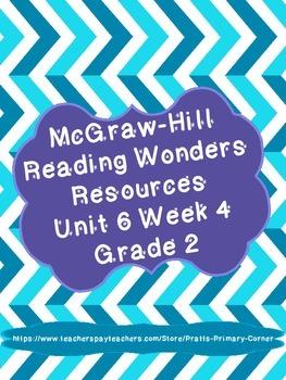 Reading Wonders Unit 6 Week 4 Activities 2nd Grade