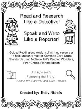 1st Grade Reading Wonders Unit 6 Week 5 Guided Reading & Analytical Writing Pack