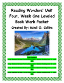 Reading Wonders' Unit Four, Week One Leveled Book Work Packet