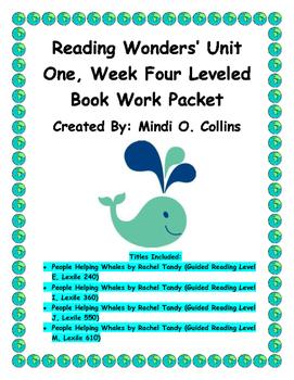 Reading Wonders' Unit One, Week Four Leveled Book Work Packet