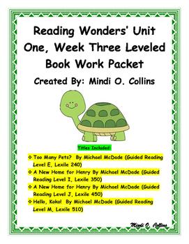 Reading Wonders' Unit One, Week Three Leveled Book Work Packet