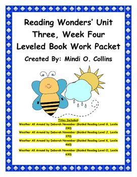 Reading Wonders' Unit Three, Week Four Leveled Book Work Packet