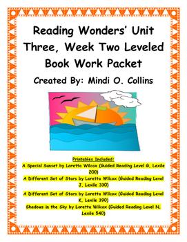 Reading Wonders' Unit Three, Week Two Leveled Book Work Packet
