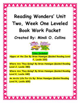Reading Wonders' Unit Two Bundled Leveled Book Work Packet