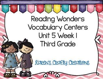 Reading Wonders Third Grade Vocabulary Activities:  Unit 5 Week 1