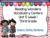 Reading Wonders Third Grade Vocabulary Activities:  Unit 5 Week 1