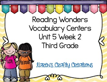 Reading Wonders: Third Grade Vocabulary Activities: Unit 5 Week 2