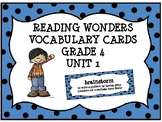 Reading Wonders Vocabulary Cards 4th Grade (Unit 1)