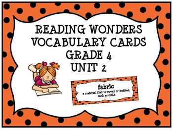 Reading Wonders Vocabulary Cards 4th Grade (Unit 2)