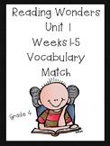 Reading Wonders Unit 1 Vocabulary Match