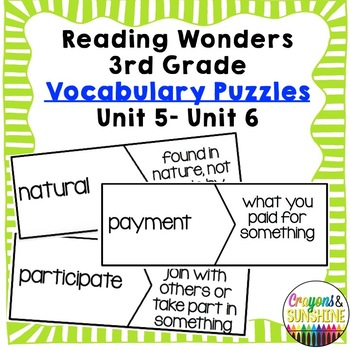 Reading Wonders 3rd Grade Vocabulary Puzzles Units5 - Units 6