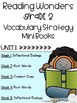 Second Grade Reading Wonders Vocabulary Strategy Mini Book {UNIT 1}