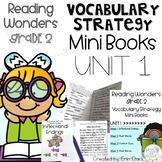 Second Grade Reading Wonders Vocabulary Strategy Mini Book UNIT 1