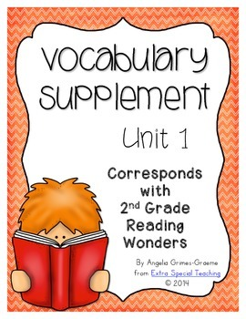Reading Wonders Vocabulary Supplement for Grade 2, Unit 1