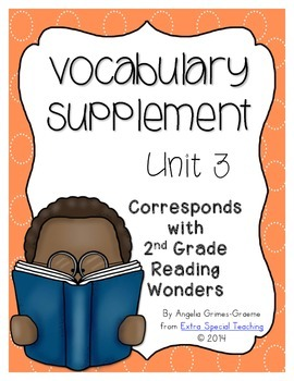 Reading Wonders Vocabulary Supplement for Grade 2, Unit 3