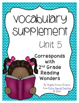 Reading Wonders Vocabulary Supplement for Grade 2, Unit 5