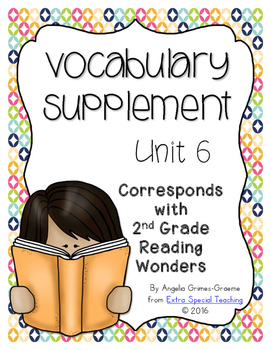 Reading Wonders Vocabulary Supplement for Grade 2, Unit 6