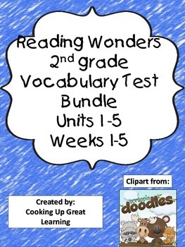 Reading Wonders Vocabulary Test Unit 1-6 Bundle