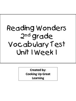 Reading Wonders Vocabulary Test Unit 1 Week 1