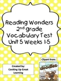 Reading Wonders Vocabulary Test Unit 5 Weeks 1-5