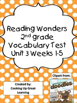 Reading Wonders Vocabulary Unit 3 Weeks 1-5