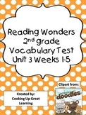 Reading Wonders Vocabulary Unit 3 Weeks 1-5