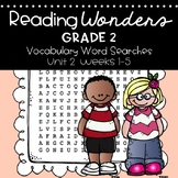 Reading Wonders Vocabulary Word Search Unit 2 Bundle 2nd grade
