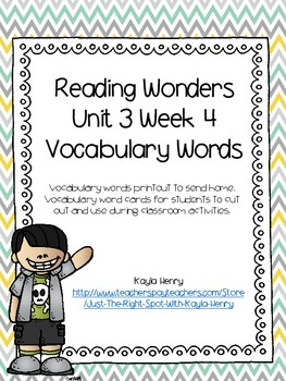 Reading Wonders Vocabulary Words Unit 3 Week 4
