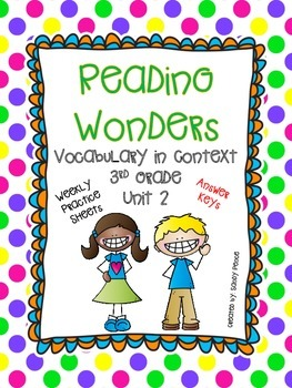 McGraw-Hill Reading Wonders Vocabulary in Context Unit 2