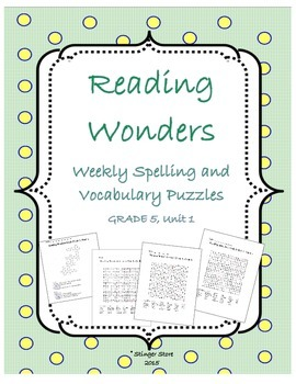Reading Wonders Vocabulary/Spelling Puzzles 5th grade