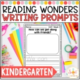 Reading Wonders Kindergarten- Weekly Writing Prompts