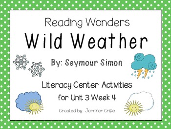 Reading Wonders ~ Wild Weather activities (Unit 3, Week 4)